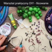 Warsztat praktyczny DIY - tworzenie biżuterii metodą filcowania.