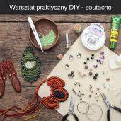 Warsztat praktyczny DIY - tworzenie biżuterii metodą soutache
