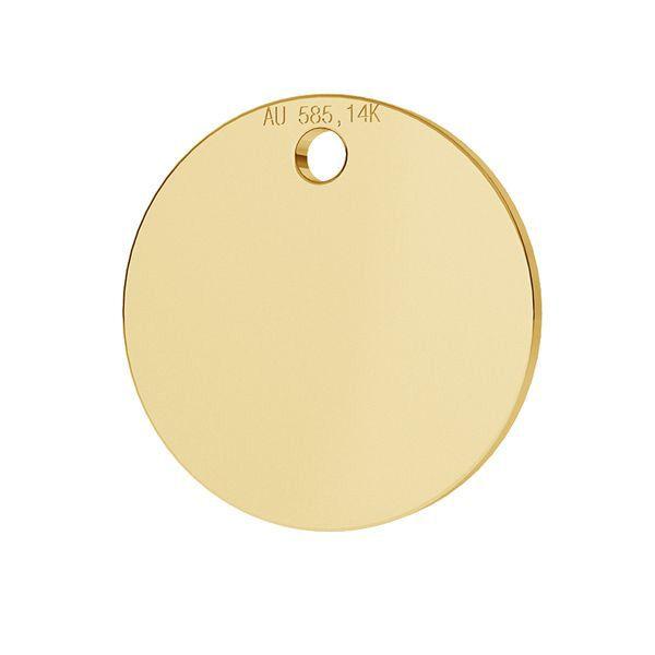 Złota zawieszka - blaszka okrągła*złoto AU 585*LKZ-00025 - 0,30 12x12 mm