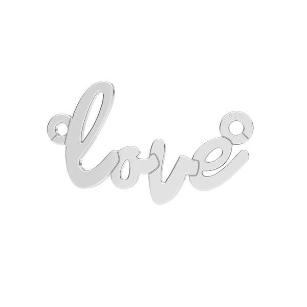 Zawieszka łącznik - napis LOVE*srebro AG 925*LKM-2397 - 0,50 10x18,7 mm