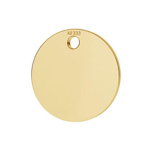 Złota zawieszka - blaszka okrągła*złoto AU 333*LKZ8K-30010 - 0,30 10x10 mm
